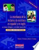 libro La Enseñanza De La Lectura Y La Escritura En Español Y En Inglés