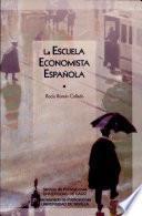libro La Escuela Economista Española