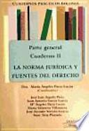 libro La Norma Jurídica Y Fuentes Del Derecho