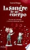 libro La Sangre De Mi Cuerpo