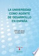 libro La Universidad Como Agente De Desarrollo En España