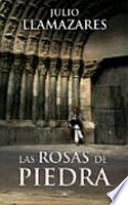 libro Las Rosas De Piedra