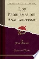 libro Los Problemas Del Analfabetismo (classic Reprint)