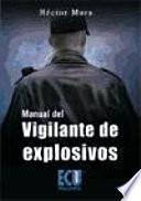 libro Manual Del Vigilante De Explosivos