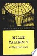 libro Milán Calibre 9