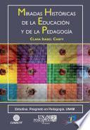 libro Miradas Históricas De Las Educación Y La Pedagogía
