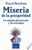 libro Miseria De La Prosperidad
