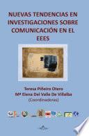 libro Nuevas Tendencias En Investigaciones Sobre Comunicación En El Eees