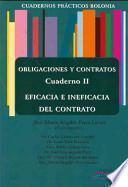 libro Obligaciones Y Contratos. Cuaderno Ii : Eficacia E Ineficacia Del Contrato