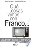 libro Qué Cosas Vimos Con Franco ...