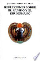 libro Reflexiones Sobre El Mundo Y El Ser Humano