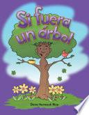 libro Si Fuera Un árbol (if I Were A Tree)