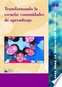 libro Transformando La Escuela