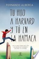 libro Tu Hijo En Harvard Y Tú En La Hamaca
