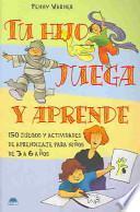 libro Tu Hijo Juega Y Aprende