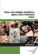 libro Uf0847   Vinos, Otras Bebidas Alcohólicas, Aguas, Cafés E Infusiones