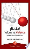 libro ¡basta! Valores Vs Violencia