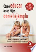 libro Como Educar A Sus Hijos Con El Ejemplo N/e