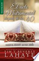 libro El Acto Matrimonial Despues De Los 40 = The Act Of Marriage After 40