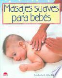libro Masajes Suaves Para Bebés