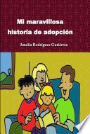 libro Mi Maravillosa Historia De Adopción