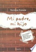 libro Mi Padre, Mi Hijo /my Father, My Son