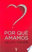 libro Por Que Amamos