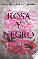libro Rosa Y Negro