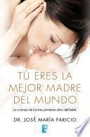 libro Tú Eres La Mejor Madre Del Mundo