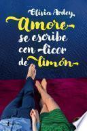 libro Amore Se Escribe Con Licor De Limón