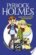 libro Aquí Hay Gatson Encerrado (serie Perrock Holmes)