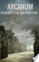 libro Arcanum: Pueblo De Secretos