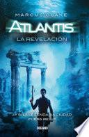 libro Atlantis. La Revelación