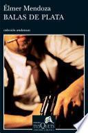 libro Balas De Plata
