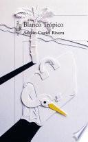 libro Blanco Trópico
