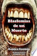libro Blasfemias De Un Muerto