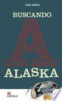 libro Buscando A Alaska/ Looking For Alaska