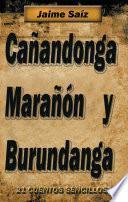 libro Cañandonga, Marañón Y Burundanga