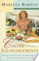 libro Cocine Saludablemente (healthy Cooking)