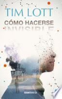 libro Cómo Hacerse Invisible (versión Española)