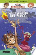 libro Contra El Espíritu Del Fuego