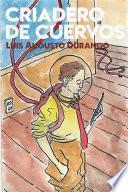 libro Criadero De Cuervos
