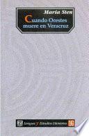 libro Cuando Orestes Muere En Veracruz