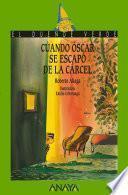libro Cuando Óscar Se Escapó De La Cárcel