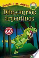 libro Dinosaurios Argentinos / Argentinean Dinosaurs