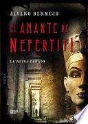 libro El Amante De Nefertiti