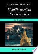 libro El Anillo Perdido Del Papa Luna