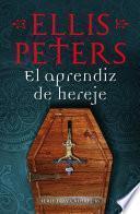 libro El Aprendiz De Hereje (fray Cadfael 16)