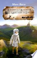 libro El Baronzuelo Bandido Rob Y El Mercader De Especias