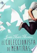 libro El Coleccionista De Mentiras